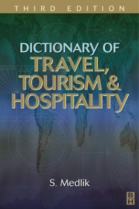Ebook in inglese Dictionary of Travel, Tourism and Hospitality Medlik, S.
