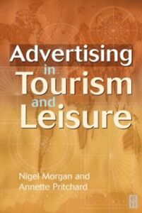 Ebook in inglese Advertising in Tourism and Leisure Morgan, Nigel , Pritchard, Annette