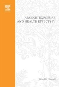 Ebook in inglese Arsenic Exposure and Health Effects IV