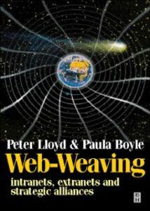 Ebook in inglese Web-Weaving Boyle, Paula , Lloyd, Peter