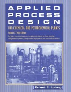 Ebook in inglese Applied Process Design for Chemical and Petrochemical Plants: Volume 3 Ludwig, Ernest E.