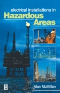 Ebook in inglese Electrical Installations in Hazardous Areas McMillan, Alan