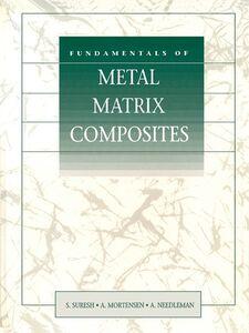 Ebook in inglese Fundamentals of Metal-Matrix Composites -, -