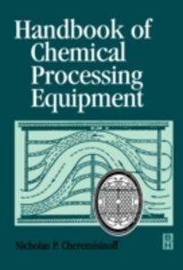 Foto Cover di Handbook of Chemical Processing Equipment, Ebook inglese di Nicholas P Cheremisinoff, edito da Elsevier Science