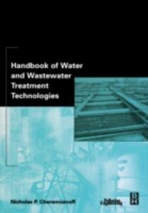 Ebook in inglese Handbook of Water and Wastewater Treatment Technologies Cheremisinoff, Nicholas P