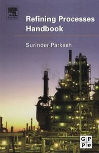 Foto Cover di Refining Processes Handbook, Ebook inglese di Ph. D Surinder Parkash, edito da Elsevier Science