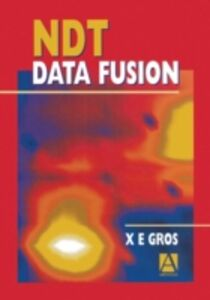 Foto Cover di NDT Data Fusion, Ebook inglese di Xavier Gros, edito da Elsevier Science