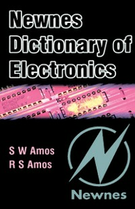 Ebook in inglese Newnes Dictionary of Electronics Amos, Roger , Amos, S W