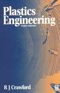 Ebook in inglese Plastics Engineering Crawford, Roy J.
