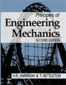 Foto Cover di Principles of Engineering Mechanics, Ebook inglese di H. Harrison,T. Nettleton, edito da Elsevier Science