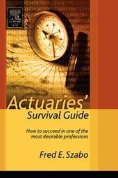 Actuaries'Survival Guide
