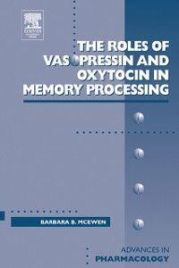 Foto Cover di Roles of Vasopressin and Oxytocin in Memory Processing, Ebook inglese di Barbara McEwen, edito da Elsevier Science