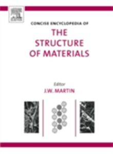 Ebook in inglese Concise Encyclopedia of the Structure of Materials Martin, J. W.