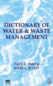 Foto Cover di Dictionary of Water and Waste Management, Ebook inglese di Paul G Smith, edito da Elsevier Science