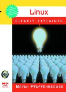 Ebook in inglese LINUX CLEARLY EXPLAINED PFAFFENBER