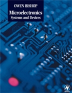 Ebook in inglese Microelectronics - Systems and Devices Bishop, Owen