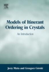 Models of Itinerant Ordering in Crystals