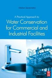 Practical Approach to Water Conservation for Commercial and Industrial Facilities