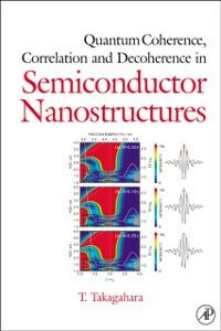 Ebook in inglese Quantum Coherence Correlation and Decoherence in Semiconductor Nanostructures Takagahara, Toshihide