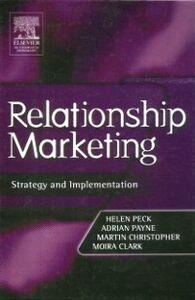 Ebook in inglese Relationship Marketing Christopher, Martin , Clark, Moira , Payne, Adrian , Peck, Helen