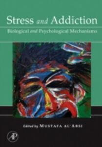 Ebook in inglese Stress and Addiction -, -