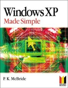 Ebook in inglese Windows XP Made Simple MCBRIDE, P K