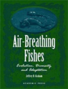 Foto Cover di Air-Breathing Fishes, Ebook inglese di  edito da Elsevier Science