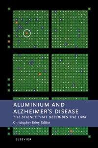 Foto Cover di Aluminium and Alzheimer's Disease, Ebook inglese di C. Exley, edito da Elsevier Science