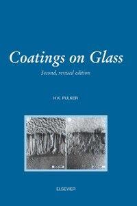 Ebook in inglese Coatings on Glass Pulker, H. , Pulker, H.K.