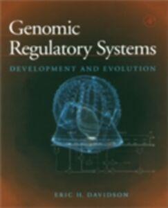 Foto Cover di Genomic Regulatory Systems, Ebook inglese di Eric H. Davidson, edito da Elsevier Science
