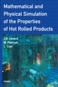 Ebook in inglese Mathematical and Physical Simulation of the Properties of Hot Rolled Products Cser, L. , Lenard, J.G. , Pietrzyk, Maciej