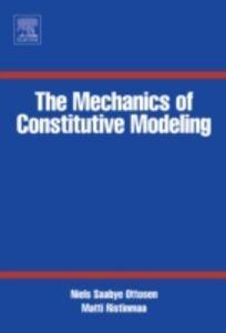 Foto Cover di Mechanics of Constitutive Modeling, Ebook inglese di Niels Saabye Ottosen,Matti Ristinmaa, edito da Elsevier Science