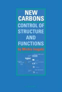Ebook in inglese New Carbons - Control of Structure and Functions -, -
