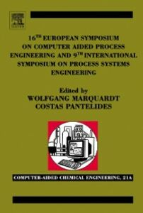 Ebook in inglese 16th European Symposium on Computer Aided Process Engineering and 9th International Symposium on Process Systems Engineering -, -