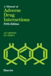 Ebook in inglese Manual of Adverse Drug Interactions D'Arcy, P.F. , Griffin, J.P.