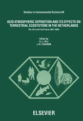Acid Atmospheric Deposition and its Effects on Terrestrial Ecosystems in The Netherlands