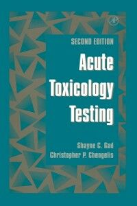 Foto Cover di Acute Toxicology Testing, Ebook inglese di Christopher P. Chengelis,Shayne C. Gad, edito da Elsevier Science