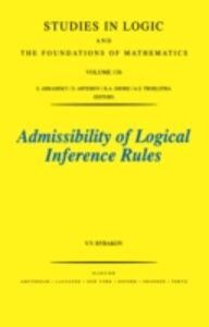 Foto Cover di Admissibility of Logical Inference Rules, Ebook inglese di V.V. Rybakov, edito da Elsevier Science
