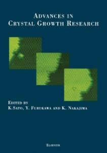 Ebook in inglese Advances in Crystal Growth Research Furukawa, Y. , Nakajima, K.