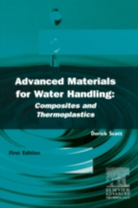 Ebook in inglese Advanced Materials for Water Handling: Composites and Thermoplastics Scott, D.V.