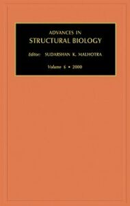 Ebook in inglese Advances in Structural Biology, Volume 6 -, -
