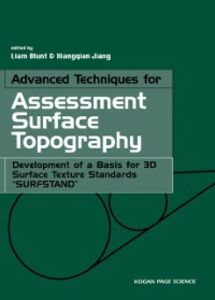 Foto Cover di Advanced Techniques for Assessment Surface Topography, Ebook inglese di Liam Blunt,Xiang Jiang, edito da Elsevier Science