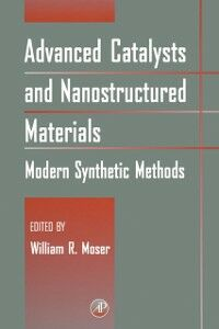 Ebook in inglese Advanced Catalysts and Nanostructured Materials -, -
