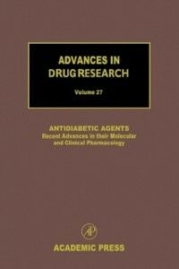 Foto Cover di Antidiabetic Agents: Recent Advances in their Molecular and Clinical Pharmacology, Ebook inglese di  edito da Elsevier Science