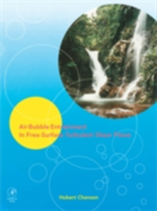 Ebook in inglese Air Bubble Entrainment in Free-Surface Turbulent Shear Flows Chanson, Hubert