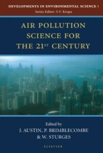 Foto Cover di Air Pollution Science for the 21st Century, Ebook inglese di  edito da Elsevier Science