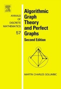 Foto Cover di Algorithmic Graph Theory and Perfect Graphs, Ebook inglese di Martin Charles Golumbic, edito da Elsevier Science