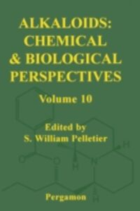 Ebook in inglese Alkaloids: Chemical and Biological Perspectives, Volume 10 -, -