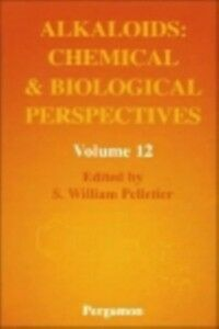 Ebook in inglese Alkaloids: Chemical and Biological Perspectives, Volume 12 -, -