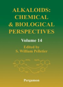 Ebook in inglese Alkaloids: Chemical and Biological Perspectives, Volume 14 -, -